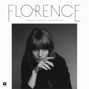 """Florence + The Machine's """"How Big, How Blue, How Beautiful"""" Delivers Fist PumpingAwesomeness"""